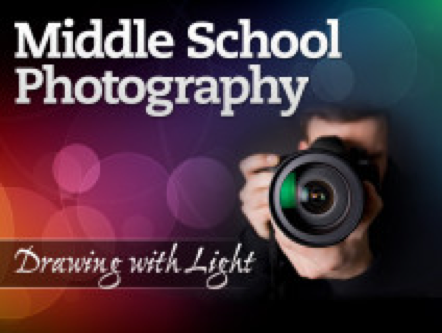 Middle School Photography: Drawing with Light