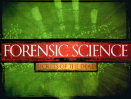 Forensic Science I: Secrets of the Dead