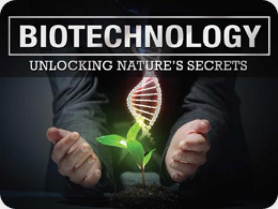 Biotechnology: Unlocking Nature's Secrets