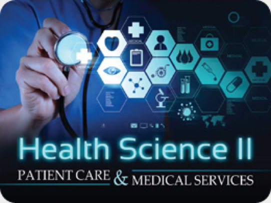 Health Science II: Patient Care & Medical Services