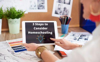 3 Steps to Consider Homeschooling