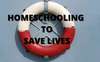 Homeschooling To Save Lives