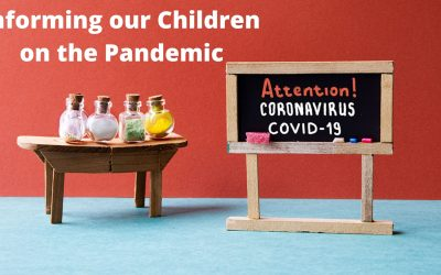 Informing Our Children on The Pandemic