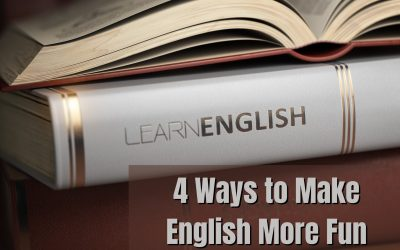 4 Ways to Make English More Fun