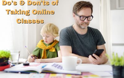Dos & Don'ts of Taking Online Classes