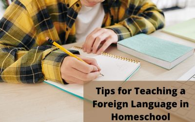 Tips for Teaching a Foreign Language in Homeschool