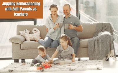 Juggling Homeschooling with Both Parents as Teachers