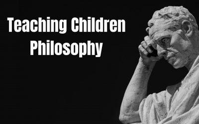 Teaching Children Philosophy