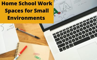 Home School Work Spaces for Small Environments