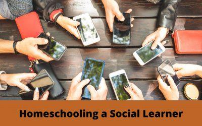 Homeschooling a Social Learner