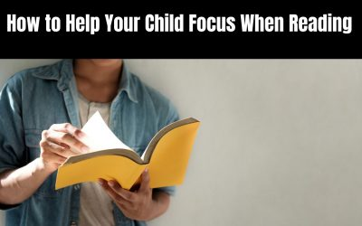 How to Help Your Child Focus When Reading