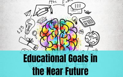 Educational Goals in the Near Future