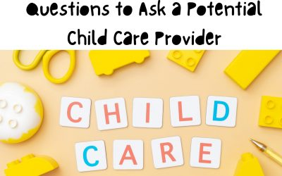 Questions to Ask a Potential Child Care Provider