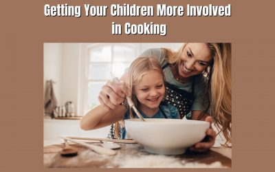 Getting Your Children More Involved in Cooking