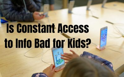 Is Constant Access to Info Bad for Kids?